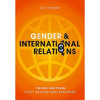 Gender and International Relations by Jill Steans