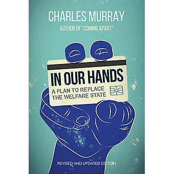 In Our Hands Revised  Updated Edition by Murray & Charles
