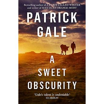 Sweet Obscurity by Patrick Gale