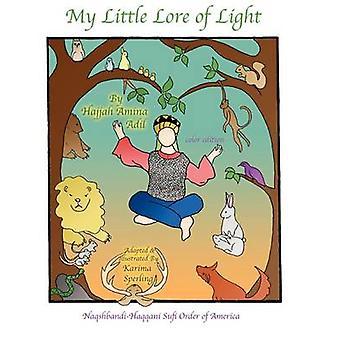 My Little Lore of Light by Adil & Hajjah Amina