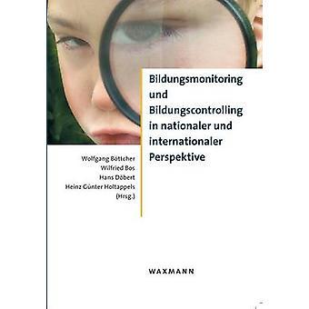 Bildungsmonitoring und Bildungscontrolling in nationaler und internationaler PerspektiveDokumentation zur Herbsttagung der Kommission Bildungsorganisation planung recht KBBB by Bos & Wilfried