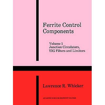 Junction Circulators Yig Filters and Limiters by Whicker & Lawrence R.