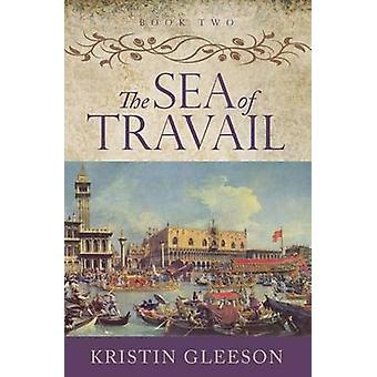 The Sea of Travail by Gleeson & Kristin