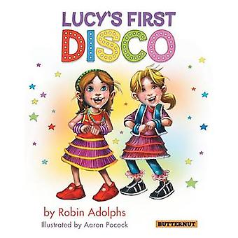 Lucys First Disco by Adolphs & Robin