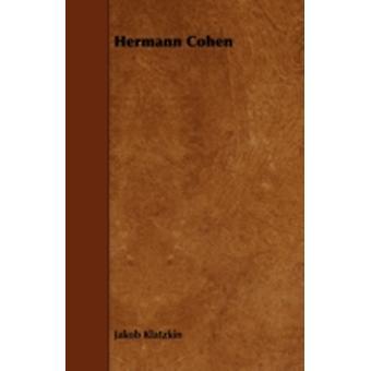 Hermann Cohen by Klatzkin & Jakob