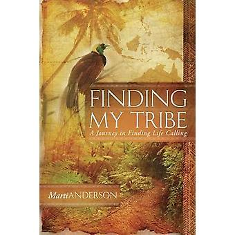 Finding My Tribe by Anderson & Marti