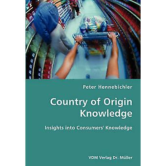 County of Origin Knowledge Insights into Consumers Knowledge by Hennebichler & Peter