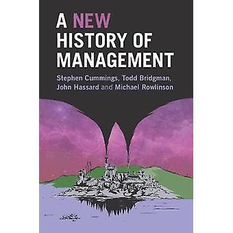 Nouvelle histoire de la gestion par Stephen Cummings