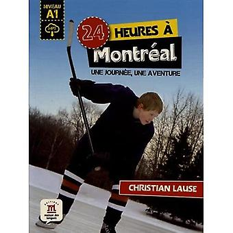 Collection 24 Heures: 24 heures a Montreal + MP3 telechargeable (A1)