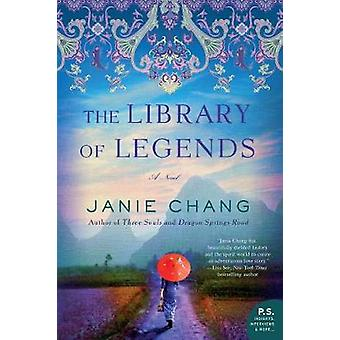 The Library of Legends - A Novel by Janie Chang - 9780062851505 Book