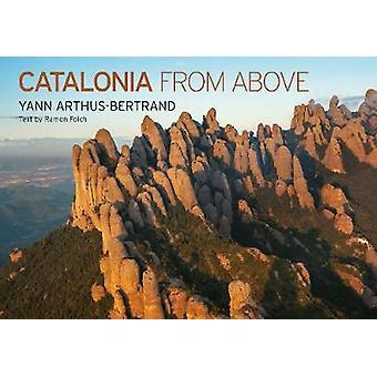 Catalonia from Above by Catalonia from Above - 9781419737848 Book