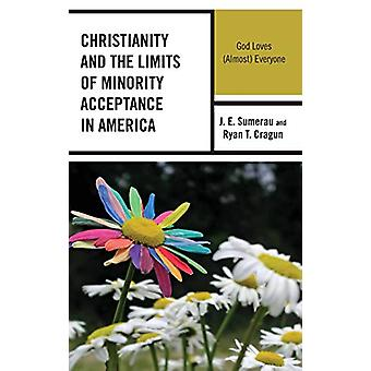 Cristianismo y los límites de la aceptación de las minorías en América - Dios Lo