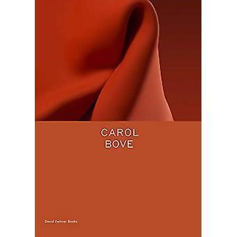 Carol Bove by Johanna Burton - 9781644230206 Book