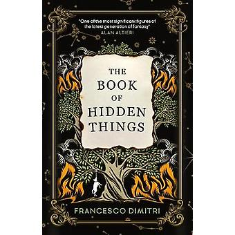 The Book of Hidden Things by Francesco Dimitri - 9781785657078 Book