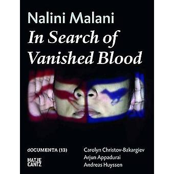 Nalini Malani - In Search of Vanished Blood by Documenta - 97837757322