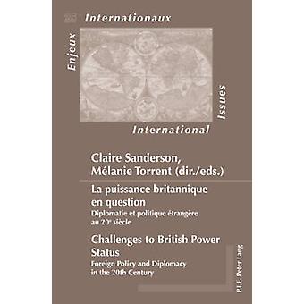 La puissance britannique en question / Challenges to British Power St