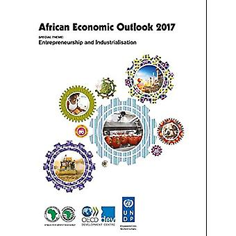 African economic outlook 2016 - entrepreneurship and industrialisation