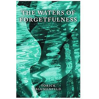 The Waters of Forgetfulness by Yorik Blumenfield - 9780704371729 Book