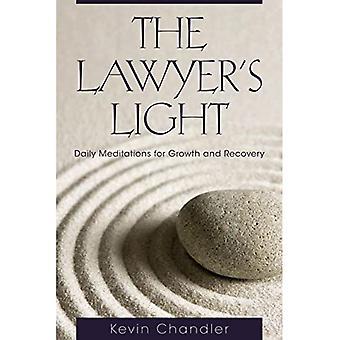 Prawnik światła: codzienne medytacje na rzecz wzrostu i ożywienia