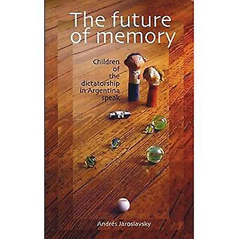 A jövő a memória: a gyermekek a diktatúra Argentínában Speak