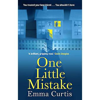One Little Mistake by Emma Curtis - 9780552779791 Book
