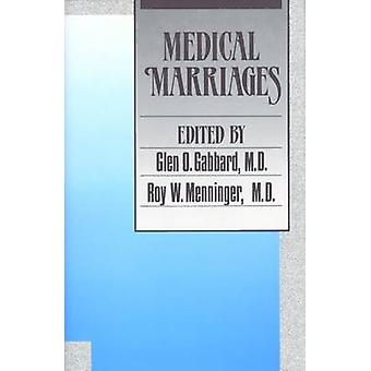Medical Marriages by Glen O. Gabbard - 9780880482608 Book