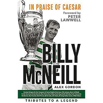 Billy McNeill - In Praise of Caesar by Alex Gordon - 9781785302503 Book