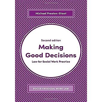 Making Good Decisions - Law for Social Work Practice by Michael Presto