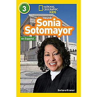 Sonia Sotomayor (L3 - Spanish) (National Geographic Readers) by Natio