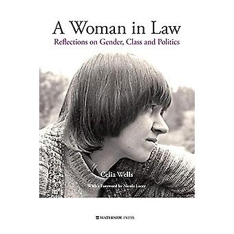 A Woman in Law by Celia Wells - 9781909976665 Book