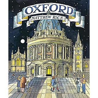Oxford by Matthew Rice - 9780711239326 Book