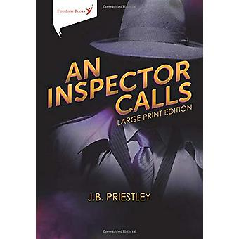 An Inspector Calls - Large Print Edition by J. B. Priestley - 97819096