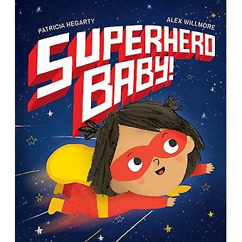 Superhero Baby door Patricia Hegarty