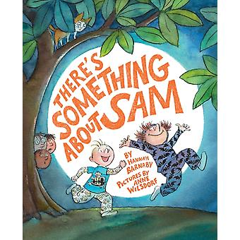 Theres Something about Sam by Barnaby & Hannah