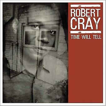 Robert Cray - Time Wil Tell [CD] USA import