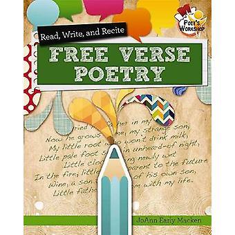 Read Recite and Write Free Verse Poems by Macken & JoAnn