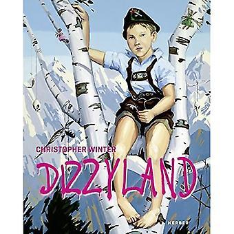 Christopher Winter: Dizzyland: 20 Years in Germany