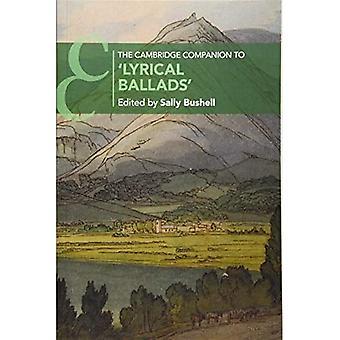 Il compagno di Cambridge a 'Lyrical Ballads' (Cambridge Companions to Literature)