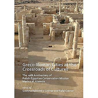 Grieks-Romeinse steden op het kruispunt van culturen: de 20e verjaardag van de Pools-Egyptische Conservation Mission Marina el-Alamein