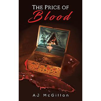 PRICE OF BLOOD by MCGILLAN & AJ