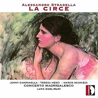 Stradella, a. / Campanella, Jenny / Nesci, Teresa - Alessandro Stradella: La Circe [CD] USA import