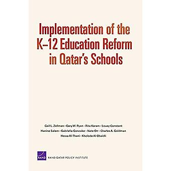 Implementation of the K-12 Education Reform in Qatar's Schools by Gai