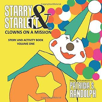 Starry & Starlett - Clowns on a Mission by Patricia S Randolph - 9
