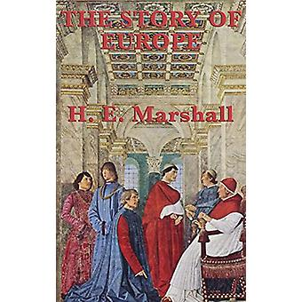 The Story of Europe by H E Marshall - 9781515435051 Book