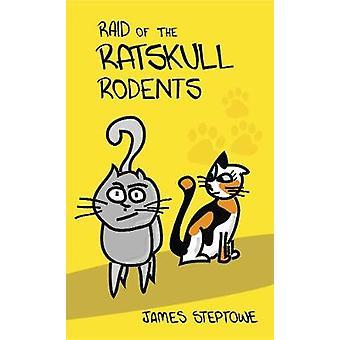 Raid of the Ratskull Rodents door James Steptowe - 9781916096608 Boek