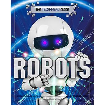 Die TechHead Guide Roboter von William Potter