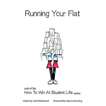 Running Your Flat by Julie Sutherland - 9781999846800 Book