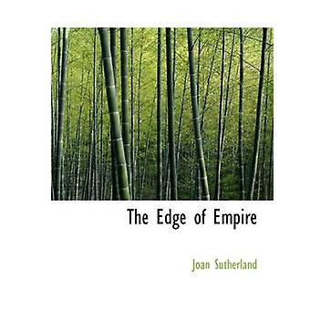 The Edge of Empire by Joan Sutherland - 9781113695963 Book