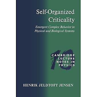 Self-Organized Criticality: Emergent Complex Behavior in Physical and Biological Systems (Cambridge Lecture Notes in Physics): Emergent Complex Behavior ... Systems (Cambridge Lecture Notes in Physics)