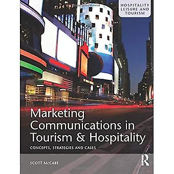 Marketing Communications in Tourism and Hospitality: Concepts, Strategies and Cases [Audiobook]
